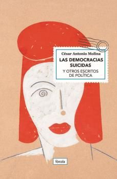 LAS DEMOCRACIAS SUICIDAS