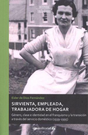 SIRVIENTA, EMPLEADA, TRABAJADORA DE HOGAR