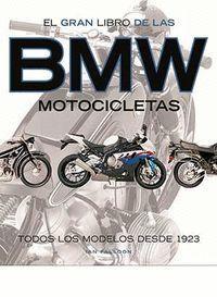 EL GRAN LIBRO DE LAS MOTOCICLETAS BMW
