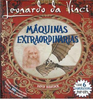 MAQUINAS EXTRAORDINARIAS DE LEONARDO DA VINCI