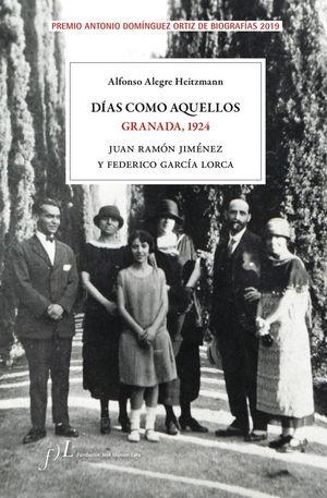 DIAS COMO AQUELLOS. GRANADA, 1924