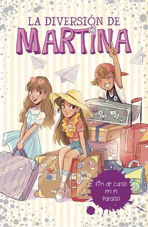 LA DIVERSION DE MARTINA 4: FIN DE CURSO EN EL PARAISO