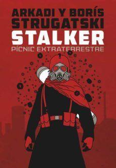 STALKER. PICNIC EXTRATERRESTRE