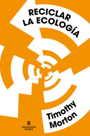 RECICLAR LA ECOLOGIA