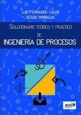 SOLUCIONARIO TEORICO Y PRACTICO DE INGENIERIA DE PROCESOS
