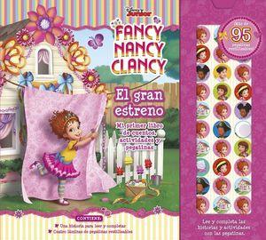 FANCY NANCY CLANCY: EL GRAN ESTRENO