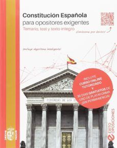 CONSTITUCIÓN ESPAÑOLA PARA OPOSITORES EXIGENTES