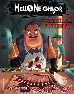 HELLO NEIGHBOR 2: PESADILLA VIVIENTE