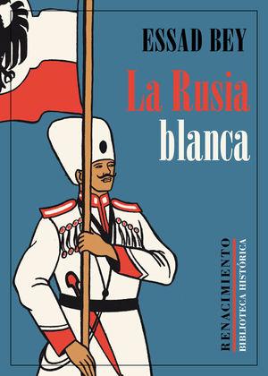 LA RUSIA BLANCA