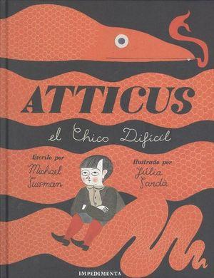 ATTICUS. EL CHICO DIFÍCIL