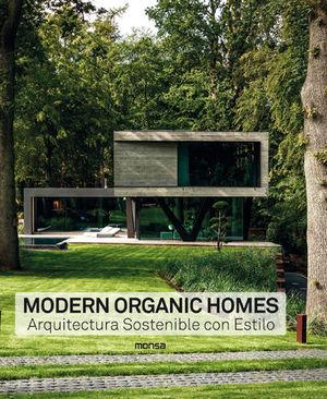MODERN ORGANIC HOMES