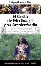 EL CRISTO DE MEDINACELLI Y SU ARCHICOFRADIA