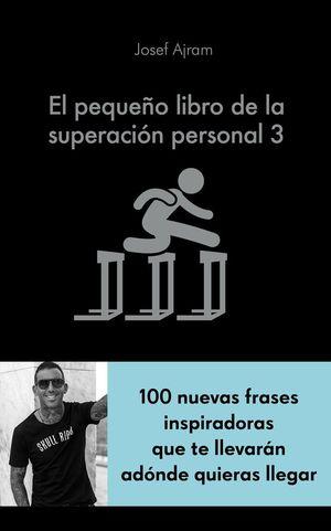 EL PEQUEÑO LIBRO DE LA SUPERACIÓN PERSONAL 3