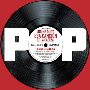 POP. NO ME QUITO ESA CANCION DE LA CABEZA!