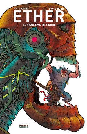 ETHER 2. LOS GÓLEMS DE COBRE