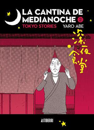 LA CANTINA DE MEDIANOCHE 2. TOKYO STORIES