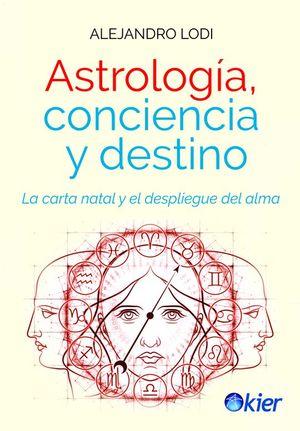 ASTROLOGIA, CONCIENCIA Y DESTINO