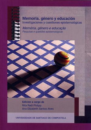 MEMORIA, GENERO Y EDUCACION / MEMORIA, GENERO E EDUCAÇAO