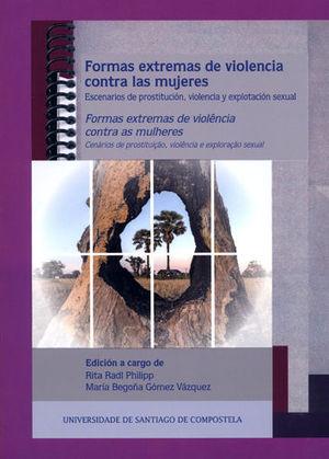 FORMAS EXTREMAS DE VIOLENCIA CONTRA LAS MUJERES