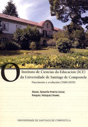 O INSTITUTO DE CIENCIAS DA EDUCACIÓN (ICE) DA UNIVERSIDADE DE SANTIAGO DE COMPOS