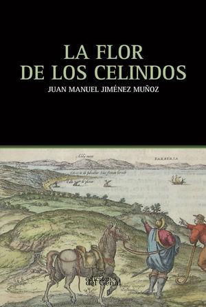 LA FLOR DE LOS CELINDOS