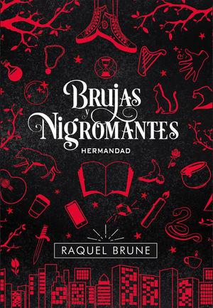 BRUJAS Y NIGROMANTES: HERMANDAD