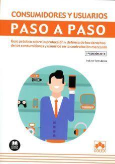 CONSUMIDORES Y USUARIOS. PASO A PASO
