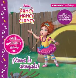 FANCY NANCY CLANCY: ¡VAMOS DE ACAMPADA!
