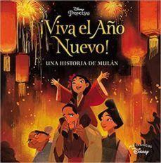 ¡VIVA EL AÑO NUEVO! UNA HISTORIA DE MULÁN