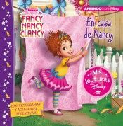 FANCY NANCY CLANCY. EN CASA DE FANCY NANCY (MIS LECTURAS DISNEY)