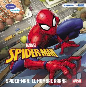 SPIDER-MAN: EL HOMBRE ARAÑA (APRENDO CON MARVEL)