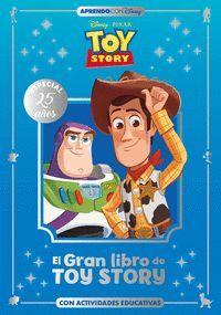 EL GRAN LIBRO DE TOY STORY. CON ACTIVIDADES EDUCATIVAS