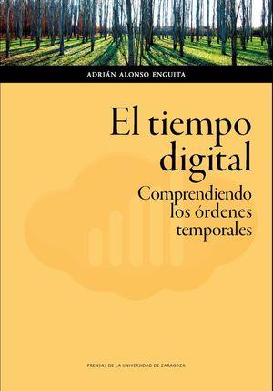 EL TIEMPO DIGITAL. COMPRENDIENDO LOS ORDENES TEMPORALES
