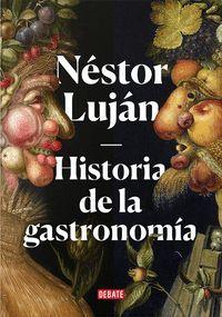 HISTORIA DE LA GRASTRONOMÍA