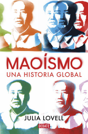 MAOISMO. UNA HISTORIA GLOBAL