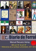 DE LA A LA Z. REFLEXIONES DE UN PROFESOR UNIVERSITARIO, 2011-2019