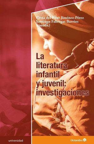 LA LITERATURA INFANTIL Y JUVENIL.: INVESTIGACIONES