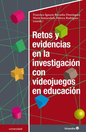 RETOS Y EVIDENCIAS EN LA INVESTIGACIÓN CON VIDEOJUEGOS EN EDUCACION
