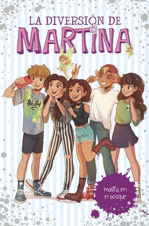 LA DIVERSIÓN DE MARTINA 6: MAGIA EN EL BOSQUE