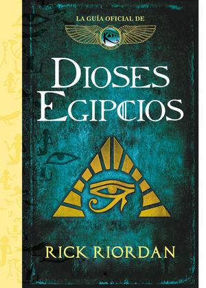 LA GUIA OFICIAL DE DIOSES EGIPCIOS