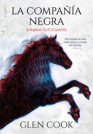 LA COMPAÑIA NEGRA 2. SOMBRAS FLUCTUANTES