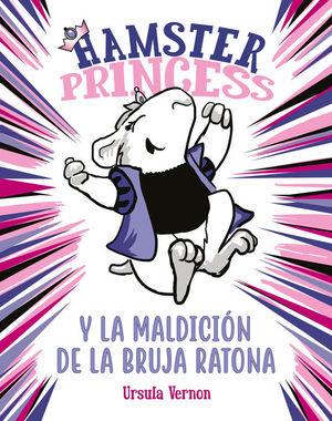 HAMSTER PRINCESS Y LA MALDICION DE LA BRUJA RATONA