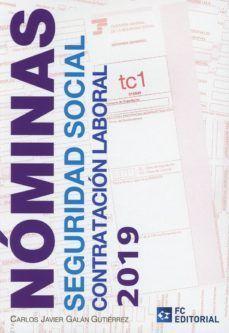 NOMINAS, SEGURIDAD SOCIAL Y CONTRATACION LABORAL 2019