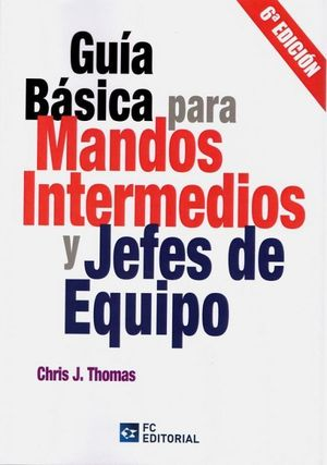 GUIA BASICA PARA MANDOS INTERMEDIOS Y JEFES DE EQUIPO 2020