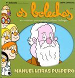 OS BOLECHAS. MANUEL LEIRAS PULPEIRO
