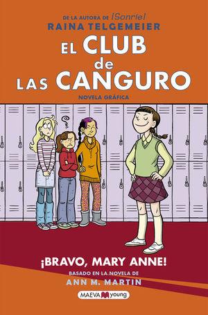 EL CLUB DE LAS CANGURO 3: ¡BRAVO, MARY ANNE!