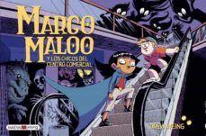 MARGO MALOO 2: Y LOS CHICOS DEL CENTRO COMERCIAL