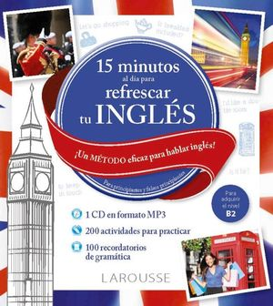 15 MINUTOS AL DIA PARA REFRESCAR TU INGLES (+CD)