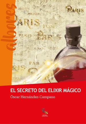 EL SECRETO DEL ELIXIR MAGICO