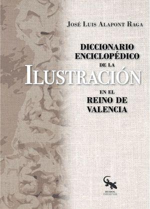 DICCIONARIO ENCICLOPÉDICO DE LA ILUSTRACIÓN EN EL REINO DE VALENCIA
